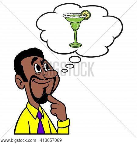 Man Thinking About A Margarita - A Cartoon Illustration Of A Man Thinking About A Salty Margarita.