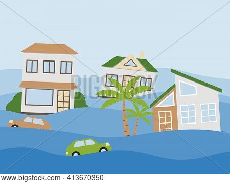 Houses And Cars Flooding Under Water Concept. Flood Natural Disaster With Rainstorm, Weather Hazard.