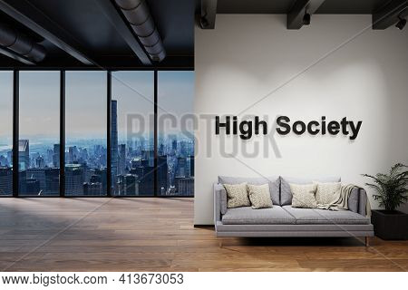 Modern Luxury Loft With Skyline View And Couch, Wall With High Society Lettering, 3d Illustration