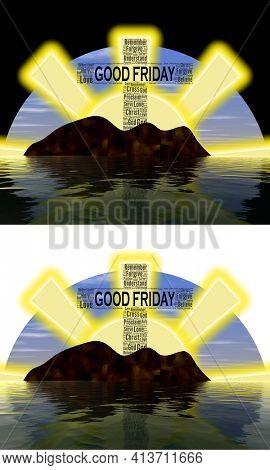 Good Friday Sunse and Sunriset Word Art Concept Image On white background and black background.