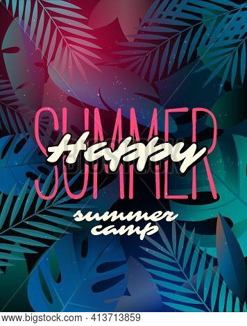 Happy Summer Time And Camp Poster. Traveling Template Poster, Vector Illustration.