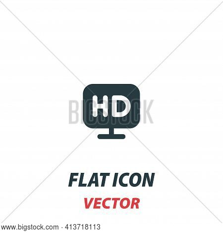 High Definition Television Hdtv Icon In A Flat Style. Vector Illustration Pictogram On White Backgro