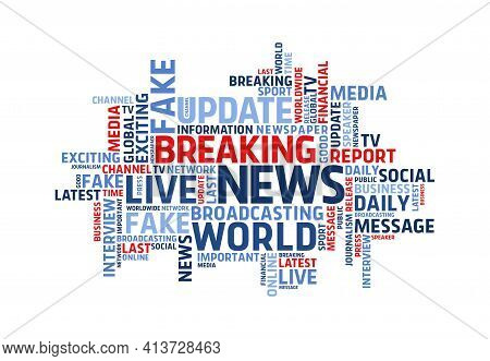 Broadcasting And Live News Tags Cloud. Vector World Press Communication Associated Words Mix For Tv