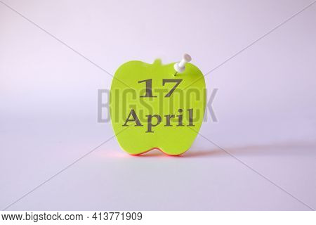 Calendar For April 17 : The Name Of The Month Of April In English, The Numbers 17 On The Sheets For