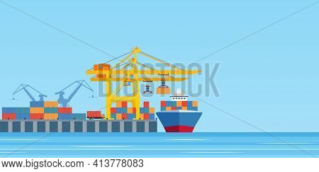 Cargo Ship Loading In City Port. Cranes On Dockside, Pier Unloading Shipping Containers From Freight