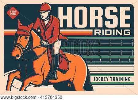 Horse Races Poster Retro, Equestrian Rides And Jockey Training Center, Vector. Horse Racing Polo Clu