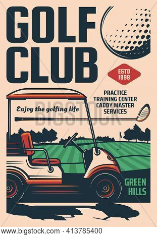 Golf Club Retro Poster, Sport Club Tournament And Training Center, Vector. Golf Club Caddy Master Se