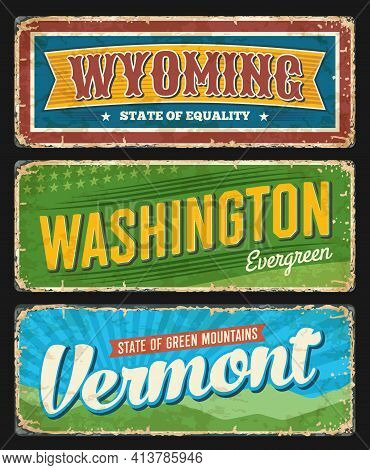 American States Grungy Metal Plate. Wyoming, Washington And Vermont Usa States Retro Banners, Old Ro