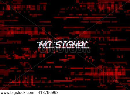 Glitch Screen No Signal Tv Noise, Vhs Or Digital Pixels On Vector Background. Video Error And No Sig
