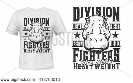 T-shirt Print With Hippo Head, Vector Mascot Of Fighting Club Apparel Mockup. T Shirt Template With