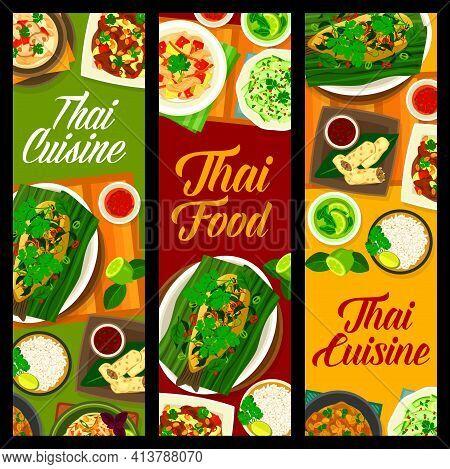 Thai Cuisine And Thailand Food Menu, Asian Restaurant Vector Banners. Thai Cuisine Traditional Cooki