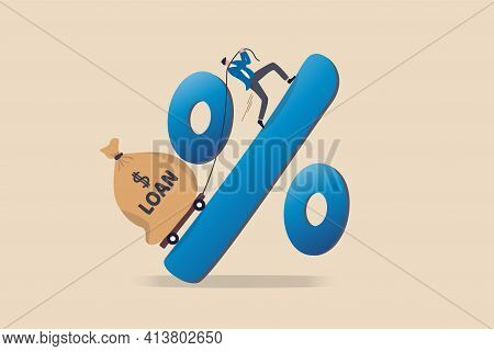 Personal Loan Interest Rate, Finance Risk, Debt Or Mortgage To Pay Back, Credit Or Monetary Policy C