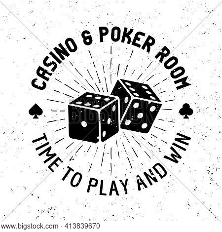 Casino And Poker Room Vector Round Gambling Emblem, Badge, Label Or Logo With Dice On Textured Backg