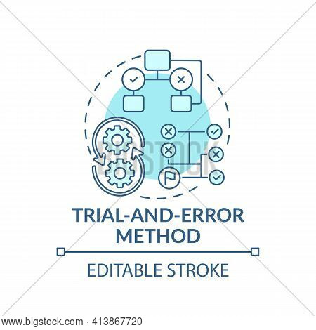 Trial And Error Method Blue Concept Icon. Strategy To Find Solution. Decision Making Method. Problem