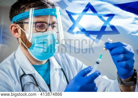 coronavirus vaccine israel flag and doctor preparing to give vaccine