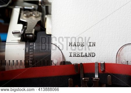 The sentence, made in Ireland, written with a typewriter.