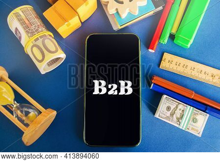 Telephone With The Inscription B2b. A Business Enters Into A Commercial Transaction With Another Bus
