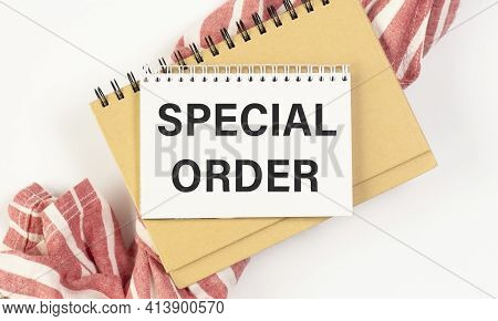 Text Sign Showing Special Order. A Special Item Requested By The Military Headquarters For A Daily N
