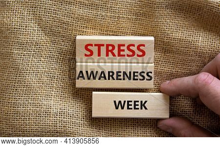 Stress Awareness Week Symbol. Wooden Blocks With Words 'stress Awareness Week'. Beautiful Canvas Bac