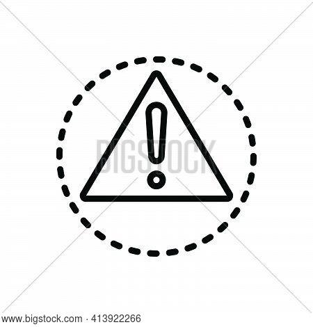 Black Line Icon For Caution Warning Alert Carefulness Danger Sign Risk Hazard Prevent