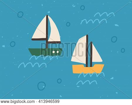Two Sailboats On Sea Background With Water Waves And Bubbles. Boats With Sails Floating In Ocean. Ch