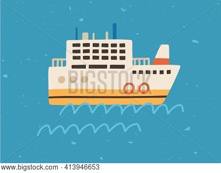 Scene With Ship Floating In Sea Or Ocean. Side View Of Touristic Ferry Boat On Water Waves. Childish