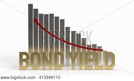 Bond Yield Gold Word And Chart Arrow Up  For Business Content 3d Rendering