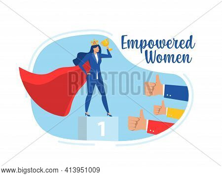 Businesswoman Sucess With Empower Woman About Victory. Success. Leadership Career Concept
