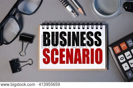 Business Scenario. Text On White Paper On Gray Background