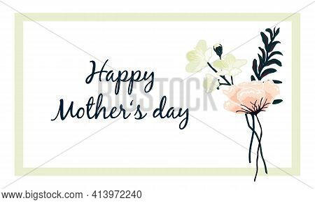 Mothers Day Greeting Card With Buch Of Hand Drawn Vintage Flowers Lily, Camellia And Leaves Bouquet