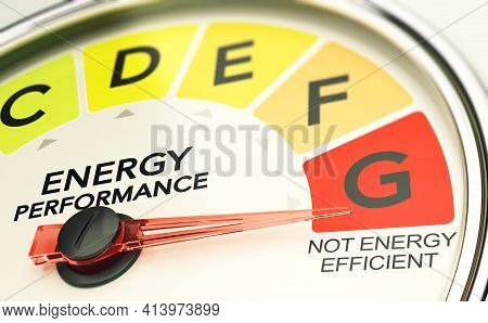 3d Illustration Of An Energy Performance Indicator. Concept Of Ineffective Or Poor Building Insulati