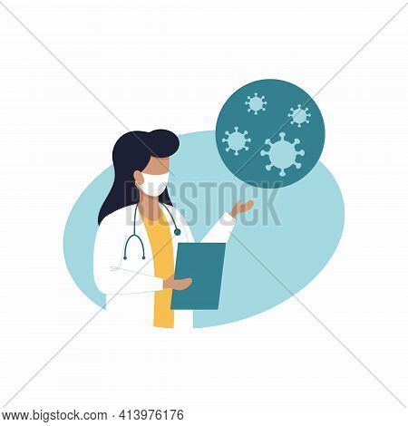 A Female Doctor Talks About The Coronavirus, Its Symptoms And Precautions.  Vector Illustration On T