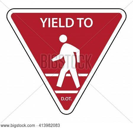 Traffic Sign Yield To Pedestrians Danger, Design, Direction
