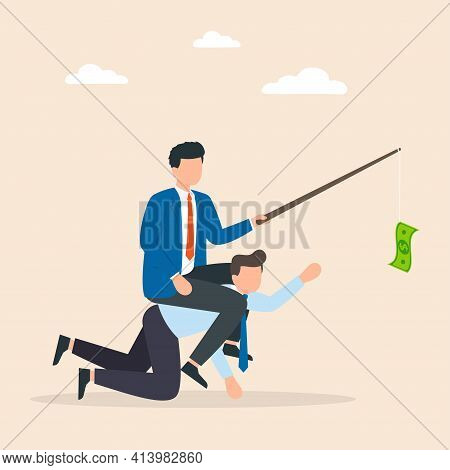 Boss Use Worker As Slavery. Businessman Riding On Back Of Another Businessman Or Employee By Giving