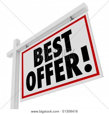 Put in your bid for your best offer on a home or other piece of real estate with this sign advertising an auction or transaction for a house