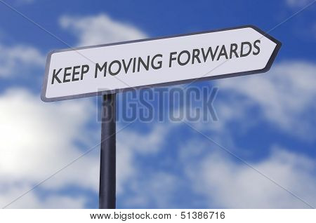 Keep Moving Forwards