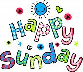 Hand drawn and colored whimsical cartoon special occasion text that reads HAPPY SUNDAY. poster