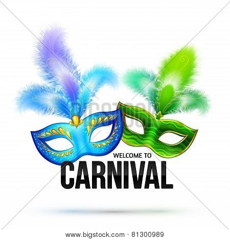 Bright carnival masks with feathers and black sign Welcome to Carnival