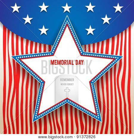 Memorial day design on striped background. Holiday patriotic card for Independence day, Memorial day, Veterans day, Presidents day and so on. poster