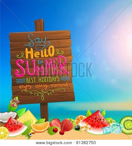 Wooden Plaque with Say Hello to Summer, Best Holidays, Enjoy Every Moment Lettering. Blurred Background. Summer Beach. Sand and Ocean. Blue Sky. Summer Design for Beach Party Placard.