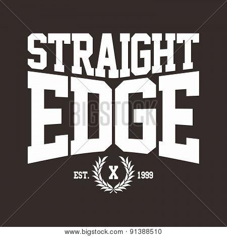 Straight Edge Hardcore Sign