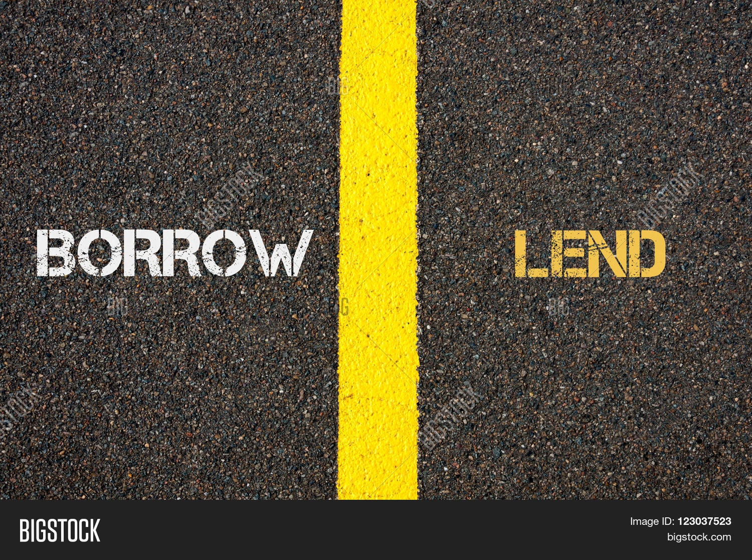 Antonym concept borrow versus lend image photo bigstock antonym concept of borrow versus lend written over tarmac road marking yellow paint separating line biocorpaavc