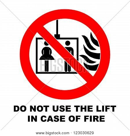 Vector fire emergency icons. Signs of evacuations. Do not use the lift in case of fire.