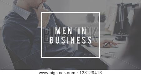 Men in Business Corporate Processional Occupation Concept
