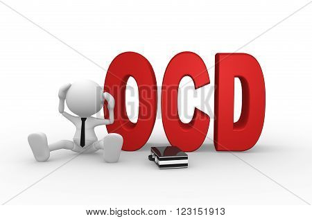 3d person - man person sitting with red ocd text or Obsessive compulsive disorder anxiety symptoms concept