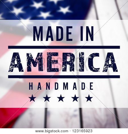 Made in America sign on USA flag background