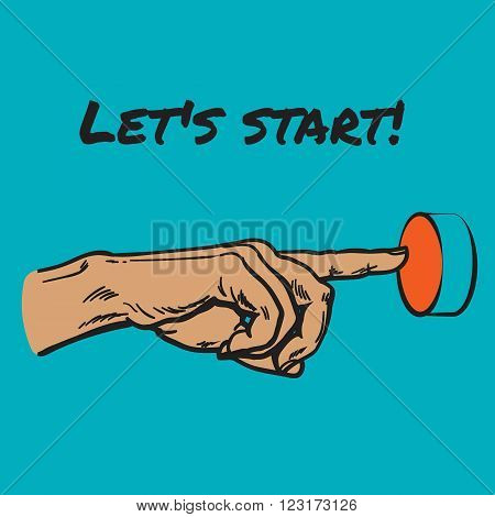 The finger presses the red button. Hand sketch style. Concept beginning. Button press. Run business. Vector hand. Charset value start. Startup. Hand-drawn illustration