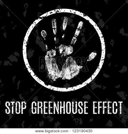 Conceptual vector illustration. Global problems of humanity. Stop greenhouse effect.