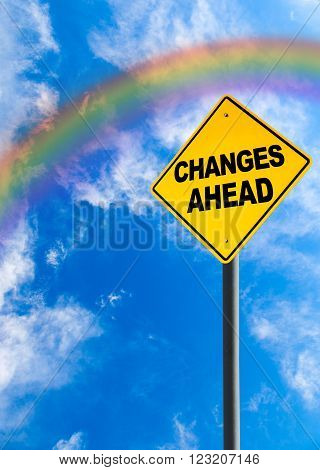 Changes Ahead Sign With Rainbow Sky And Copy Space