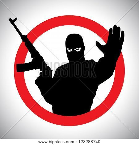 Prohibitory signs silhouette of military man with his hand raised and a gun.